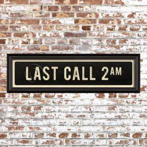 Framed Last Call 2 AM Placquard