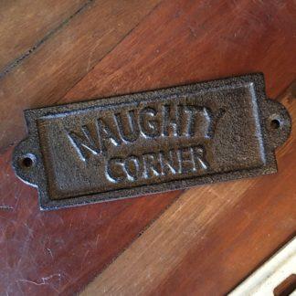 Cast Iron NAUGHTY CORNER Plaque