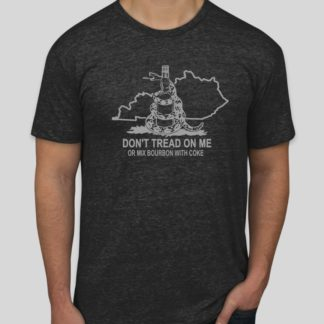 Don't Tread On My Bourbon Shirt